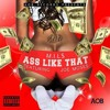 Ass Like That Feat. Joe Moses