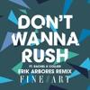 FineArt - Don't Wanna Rush (Erik Arbores Remix)