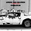 Armin van Buuren & Cosmic Gate - Embargo [OUT NOW]