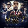 Mayor Que Yo 3 - Don Omar Ft. Daddy Yankee, Wisin Y Yandel (Original) Descargar http://goo.gl/KuQVpZ