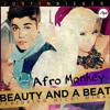 Justin bieber ft Nicky Minaj - Beauty and the beat[Afro Monkey Bootleg]