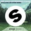 Eagle Eyes (Joe Stone Rmx Edit) [OUT NOW]