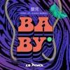 Baby Feat. Angel Gurl (PNCVZ Remix)