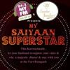 MY SAIYAAN SUPERSTAR - RJ MEENAKSHI NE LI AARTI KE HUBBY KI AGNI PARIKASHA!!