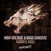 High Voltage & Bass Chaserz - Karate Kidz (OUT NOW)