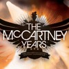 The McCartney Years - Call Me Back Again