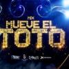 MIX MUEVE EL TOTO - DJ RAULITO (2015)