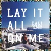 Rudimental - Lay It All On Me feat. Ed Sheeran (Cali Remix)