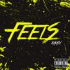 Feels (Pro. CashFlow)