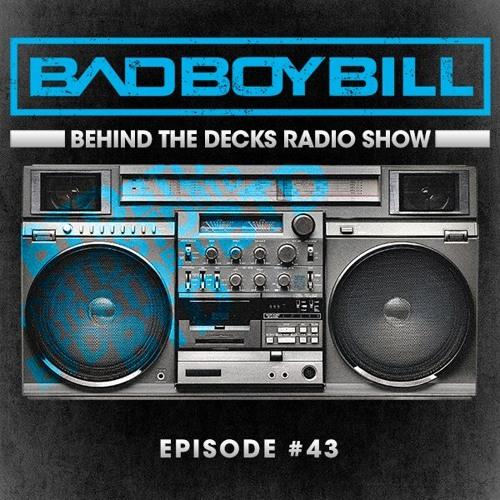 Behind The Decks Radio Show - Episode 43 by BTD - Radio Show