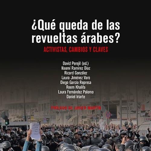 Geopolítica y sociedades árabes: claves de la actualidad convulsa