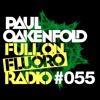 Paul Oakenfold - Full On Fluoro 55 - November 2015