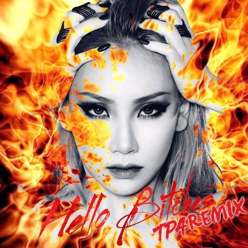 CL - Hello Bitches (TPA Remix)
