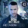 Don Diablo - Hexagon Radio Episode 043