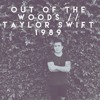Out of the Woods - Taylor Swift (Oscar Martin Cover)