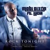 Mobi Dixon Ft Lucia ROCK TONIGHT