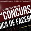 CONCURSO 2#  Baby Joss ft Pantoja - Chica De Facebook (Videos Lyrics) Gana $