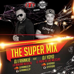 The Super Mix   Dj Yoyo Feat Dj Frankie La Makina Musical. להורדה
