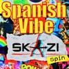 Skazi ft Mr. Netz - Spanish Vibe