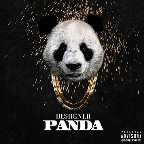 "Desiigner- ""Panda"" (Prod. By: Menace) by LifeOfDesiigner - Listen to music"