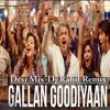 Gallan Goodiyaan (Desi Mix) - Dj Rahil Remix