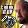 WWE: Crank It Up(Big Show)+AE(Arena Effect)