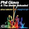 Phil Giava & The Shrink Reloaded - Nervous Breakdown vs. Pump It Up (Disco Freak Remix)