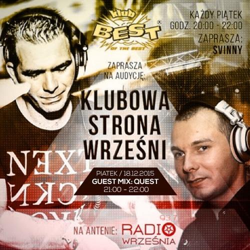Klubowa Strona Wrześni - GuestMix pres. Quest - Radio Września 93.7 FM - 20151218