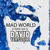 Mad World (Cover) - FREE DOWNLOAD