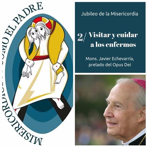 Áudio do Prelado: Visitar e cuidar dos doentes
