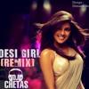 Dostana - Desi Girl (Remix) - DJ Chetas Ft.DeeJay D