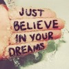 HOLEYSHOT JUST BELIEVE IN YOUR DREAMS! Free MP3 Download