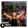 Johnny Bass Forever Young Special Live Set Welcome 2k16