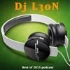 Dj L30N Best of 2015 EDM Podcast