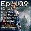 The GameOverGreggy Show Ep. 109