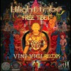 Free Tibet (Vini Vici Remix)[Iboga Records] OUT NOW!!!