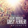 Giusy Ferreri - Volevo Te (R.A.M. Bootleg Remix) + FREE DOWNLOAD