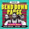 Machel Montano x Runtown x Wizkid - Bend Down Pause (Corleone Remix) *CLICK BUY FOR FREE DL*