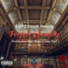 Perfect Examples - Realzies feat. Hoyt Mayes & Yung Byrd (Prod. by Luke White)