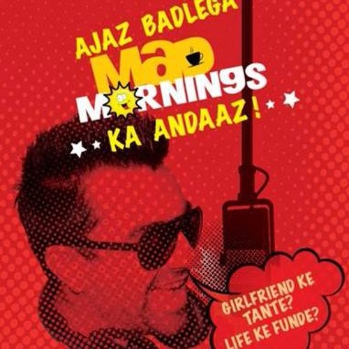 mad-mornings-with-ajaj-khan