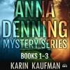 Anna Denning Mystery Series Box Set: Books 1-3