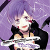 Diabolik Lovers - Kanato Sakamaki - GRATEFUL★DEAD★MARCH