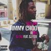Dj Taj ~ Jimmy Choo (feat. Flex)
