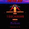 Finesse God ft. MV$XN - Touchdown [Thizzler.com]