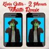 Kevin Gates - 2 Phones (Whiiite Remix)