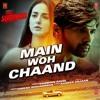 Main Woh Chaand (Teraa Surroor) | Himesh Reshammiya, Darshan Raval | Teraa Surroor (2016)