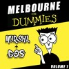 Melbourne For Dummies Vol. 1