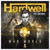 Hardwell - Mad World (Jelle Slump Remix) *buy = free download*