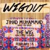 WIGout 003 // Jihad Muhammad