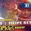 PODCAST 005 DJ YAGO GOMES PART MC DUDUZINHO FILIPE RET (LANÇAMENTO 2016)